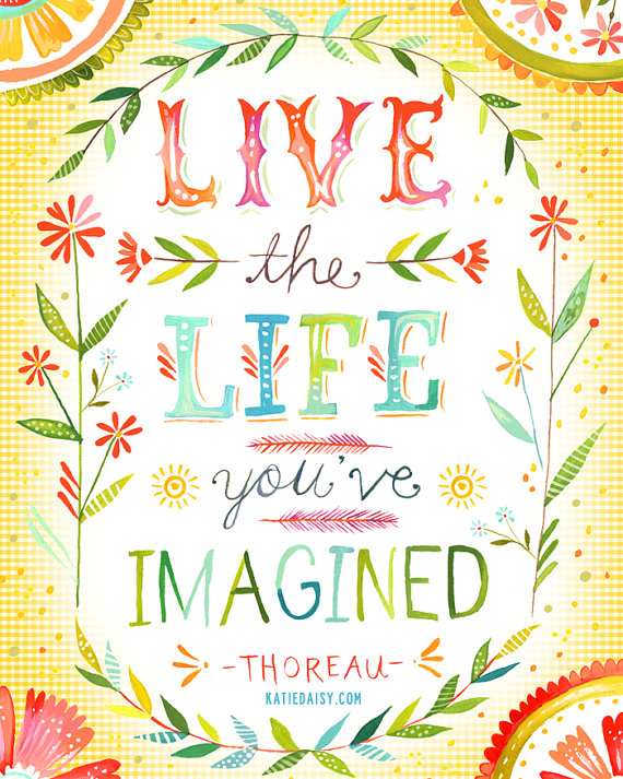 livethelifeyouimagined